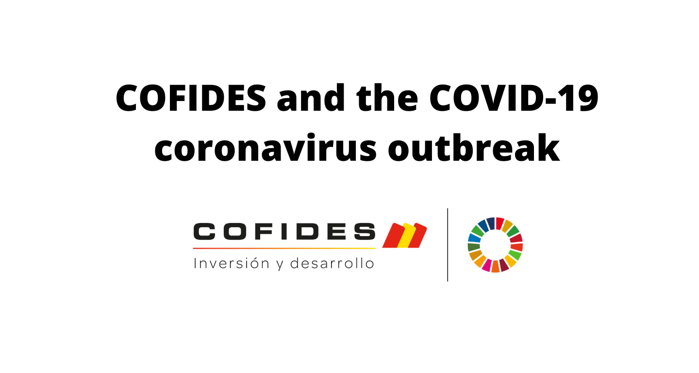 COFIDES and the COVID-19 coronavirus outbreak